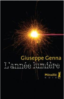 Giuseppe Genna - L'année lumière - Editions Métailié