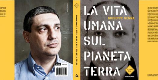 Cover LA VITA UMANA SUL PIANETA TERRA di Giuseppe Genna - Mondadori